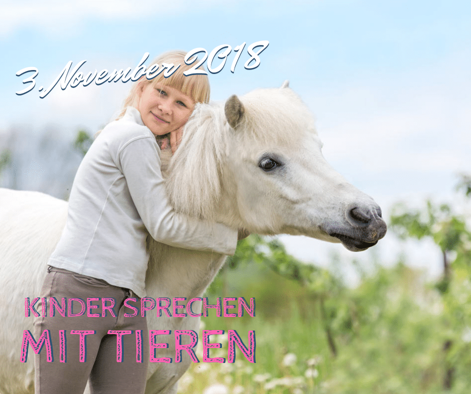 Basisseminar Tierkommunikation für Kinder am 3.11.2018 in Luxemburg 1